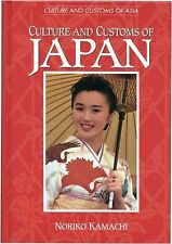 Culture and Customs of Japan (Culture and Customs of Asia)-ExLibrary