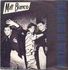 "MATT BIANCO - Sneaking out the back door - VINYL 7"" 45 ITALY 1984 NEAR MINT/ VG+"