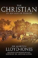 The Christian in an Age of Terror: Sermons for a Time of War
