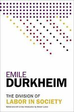 The Division of Labor in Society by Émile Durkheim (2014, Paperback)
