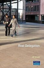 Real Delegation: How to Get People to Do Things for You - And Do Them Well,VERYG