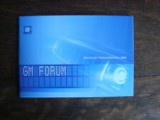 GENERAL Motors GM Forum (entre autres Opel trixx, Design History) press kit, paris, 2004