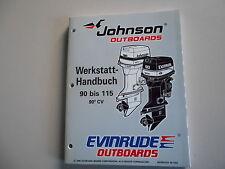 """Manuel d'atelier Johnson Evinrude Hors bord 1997 """" EU """" 90 bis 115 PS 90°CV"""