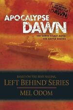 Apocalypse Dawn, The Earth's Last Days: The Battle Begins (Left Behind Series)