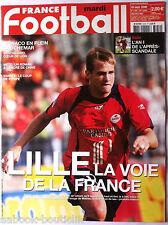 FRANCE FOOTBALL 19/9/2006; Lille/ Monaco le cauchemar/ Vannes/ Metz/ Bracigliano