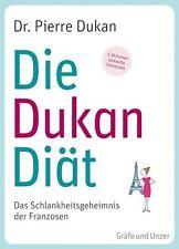 Die Dukan Diät von Pierre Dukan (2011, Taschenbuch)