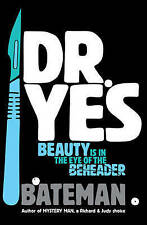 Dr. Yes by Colin Bateman, Book, New  (Paperback, 2010)
