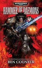 Hammer of Daemons (Warhammer 40,000 Novels) by Counter, Ben, Good Book