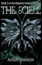The Sciell (The Merging Worlds) (Volume 1)