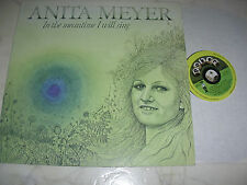 Anita Meyer in the meantime I will Sing * SMALL POKER LABEL * like Carly Simon *