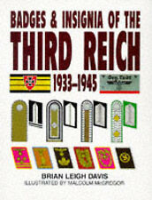 Badges & Insignia of the Third Reich 1933-45 by John Walter 1997 vgc with dj