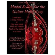 Modal Scales for the Guitar Made Easy : Learn Just 7 Scale Patterns and Play...