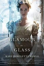unique author signed new 1st print GLAMOUR IN GLASS Mary R. Kowal 1st edition hc