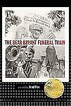 The Bear Bryant Funeral Train (Flannery O'Connor Award for Short Ficti-ExLibrary