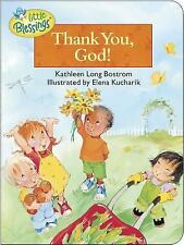 Little Blessings: Thank You, God! by Kathleen Long Bostrom (2002, Board Book)