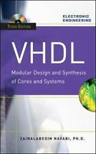 VHDL : Modular Design and Synthesis of Cores and Systems by Zainalabedin...