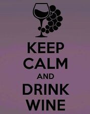 "Keep Calm and Drink Wine Vinyl Wall Quote Sticker Decal 11""h x 5""w"