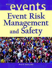 Event Risk Management and Safety, Peter E. Tarlow