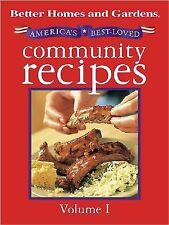 BETTER HOMES AND GARDENS AMERICA'S BEST-LOVED COMMUNITY RECIPES COOKBOOK