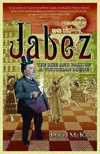 Jabez: The Rise and Fall of a Victorian Rogue,ACCEPTABLE Book