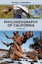 Phylogeography of California : An Introduction by Kristina A. Schierenbeck...