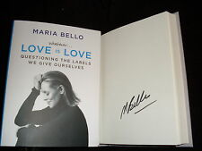 Maria Bello signed Whatever...Love is Love 1st printing HC book Coyote Ugly