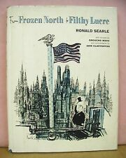 From Frozen North to Filthy Lucre by Ronald Searle with Jane Clapperton HB/DJ
