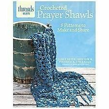 Crocheted Prayer Shawls : 8 Patterns to Make and Share by Janet Severi...