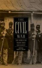 The Civil War: The Third Year Told by Those Who Lived It: (Library of -ExLibrary