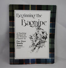 Beginning the Bagpipe Book Sandy Jones Learn Bagpipes Practice Chanter Tutor