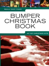 Really Easy Piano: Bumper Christmas Book - 45 Top Christmas Hits