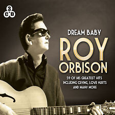 Roy Orbison Dream Baby - CRYING - LOVE HURTS - ONLY THE LONELY - 3 X CDs