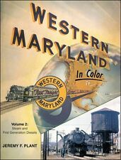 Western Maryland In Color Vol 2: Late Steam and Early Diesel / Railroads /Trains