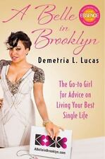 A Belle in Brooklyn: The Go-to Girl for Advice on Living Your Best Sin-ExLibrary