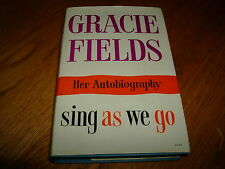GRACIE FIELDS-SING AS WE GO-AUTOBIOGRAPHY-1ST-SIGNED-1960-VG-HB-RARE