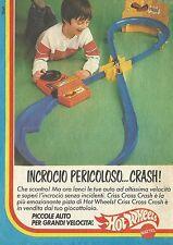 X4306 Hot Wheels Incrocio pericoloso... Crash - Mattel - Pubblicità 1983 - Adv.
