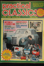 PRACTICAL CLASSICS, APR 84 feat MG Z-SERIES, SPRIDGET, VW CABRIOLET, COOPER