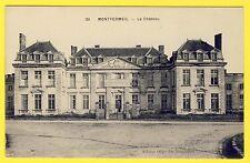 cpa 93 - MONTFERMEIL (Seine Saint Denis) Le CHÂTEAU affiche Franceville Bureaux