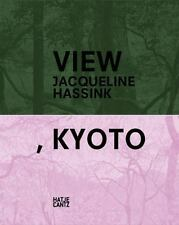 Jacqueline Hassink: View, Kyoto: On Japanese Gardens and Temples-ExLibrary