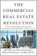 The Commercial Real Estate Revolution: Nine Transforming Keys to Lowering Costs,