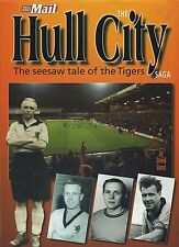 THE HULL CITY SAGA THE SEESAW TALE OF THE TIGERS published 1999