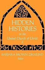 Hidden Histories in the United Church of Christ Vol. 2 (1987, Paperback)