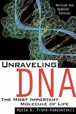 Unraveling DNA: The Most Important Molecule of Life