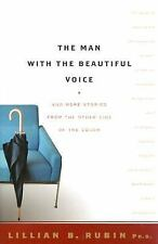 The Man With The Beautiful Voice: And More Stories from the Other Side of the Co