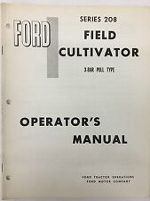 Ford Tractor Series 208 3-Bar Pull Type Field Cultivator Operator's Manual