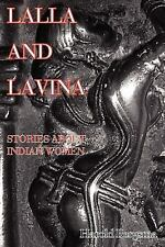 Lalla and Lavina: Stories about Indian Women
