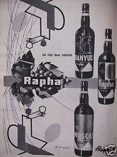 PUBLICITÉ 1960 ST RAPHAËL LES VINS BANYULS RAPHA MUSCAT RIVESALTES - ADVERTISING