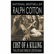 Cost of a Killing by Ralph Cotton (2013, Paperback)