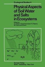 Physical Aspects of Soil Water and Salts in Ecosystems 4 (2011, Paperback)