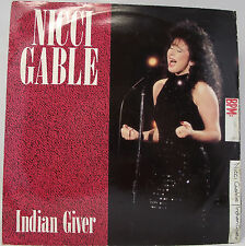 "NICCI GABLE : INDIAN GIVER Vinyl 7"" Single 45rpm VG+"